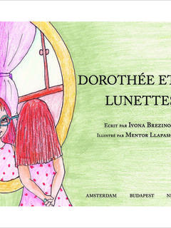 Dorothy and the Glasses (French)