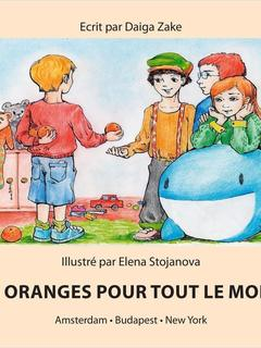 Oranges for Everybody (French)