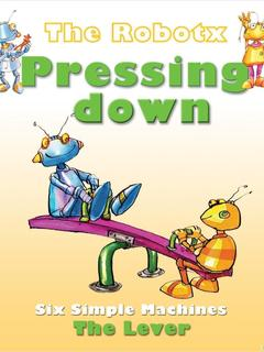 Pressing Down: the lever