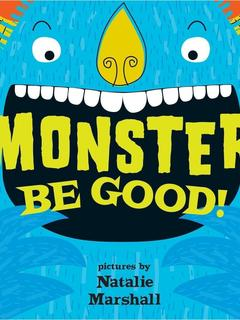Monster, Be Good!