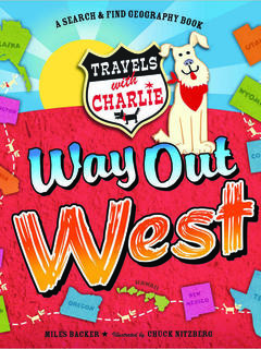 Travels with Charlie: Way Out West