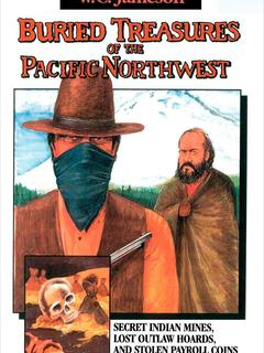 Buried Treasures of the Pacific Northwest