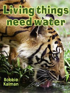 Living things need water