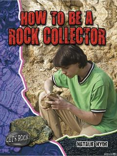 How to be a Rock Collector