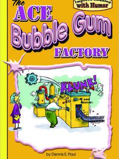 The Ace Bubble Gum Factory