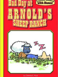 Bad Day at Arnold's Sheep Ranch