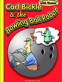 Carl Bickle & the Bowling Ball Robot