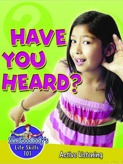 Have You Heard? Active Listening