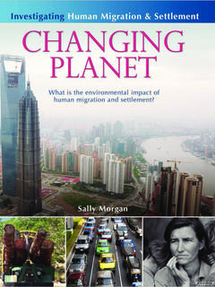 Changing Planet: What is the environmental impact of human migration and settlement?