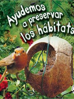 Ayudamos a preservar hábitats
