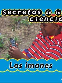 Secretos de la ciencia: los imanes