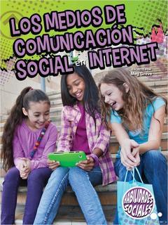 Los medios de comunicación social y la Internet