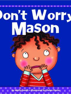 Don't Worry, Mason