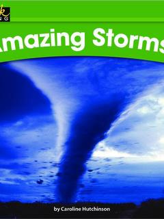 Amazing Storms!