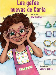 Las gafas nuevas de Carla
