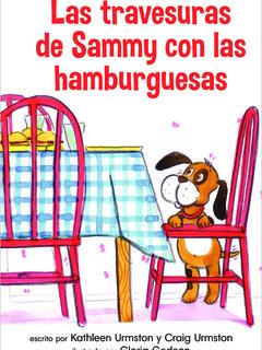 La travesuras de Sammy con las hamburguesas