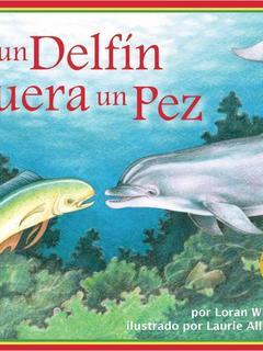 Si el delfin fuera un pez