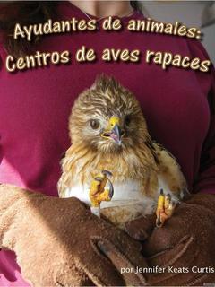 Ayudantes de animales: centros de aves rapaces