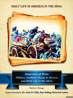 America at War: Military Conflicts, Home and Abroad, and Daily Life in the 1800