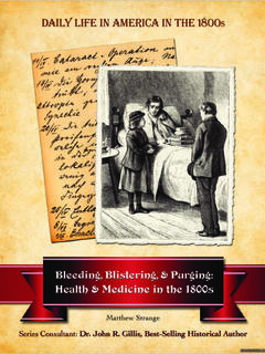 Bleeding, Blistering, and Purging: Health and Medicine in the 1800s