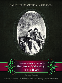 From the Parlor to the Altar: Romance and Marriage in the 1800s