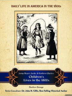 Jump Ropes, Jacks, and Endless Chores: Children's Lives in the 1800s
