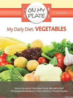 My Daily Diet: Vegetables