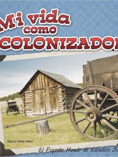 Mi vida como colonizador