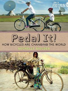 Pedal It! How Bicycles are Changing the World