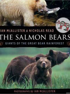 The Salmon Bears: Giants of the Great Bear Rainforest