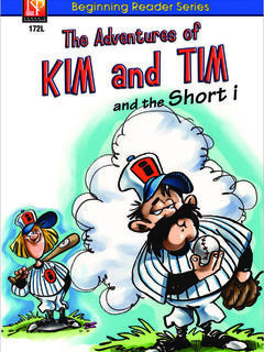 The Adventures of Kim and Tim and the Short I