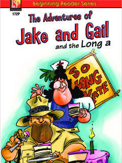 The Adventures of Jake and Gail and the Long A