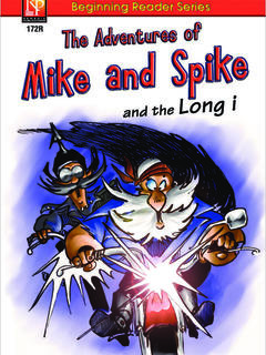 The Adventures of Mike and Spike and the Long I