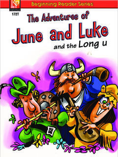 The Adventures of June and Luke and the Long U