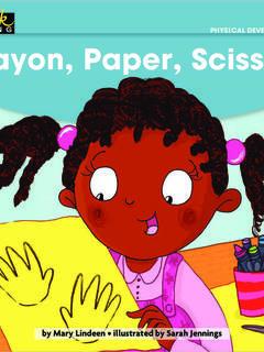 Crayon, Paper, Scissors