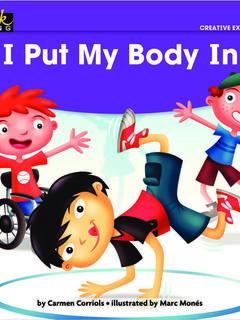 I Put My Body In