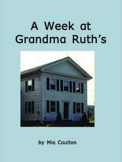 A Week at Grandma Ruth's
