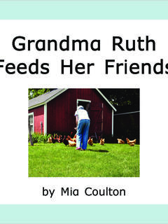 Grandma Ruth Feeds Her Friends