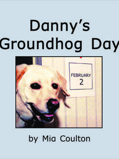 Danny's Groundhog Day