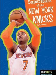 Superstars of the New York Knicks