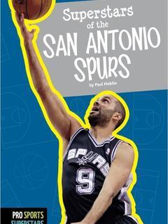 Superstars of the San Antonio Spurs