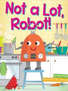 Not a Lot, Robot!