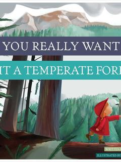 Do You Really Want to Visit a Temperate Forest?