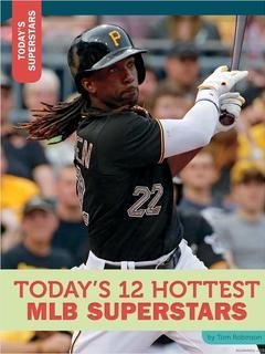 Today's 12 Hottest MLB Superstars
