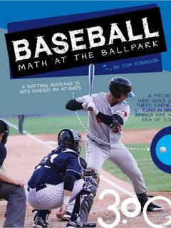 Baseball: Math at the Ballpark