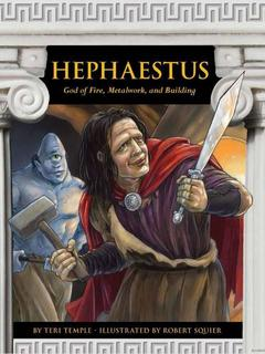 Hephaestus: God of Fire, Metalwork, and Building