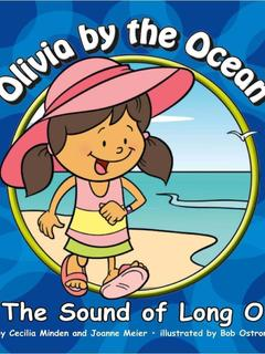 Olivia by the Ocean: The Sound of Long O