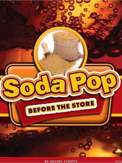 Soda Pop Before the Store