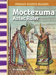 Moctezuma, Aztec Ruler