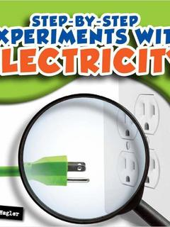 Step-by-Step Experiments with Electricity